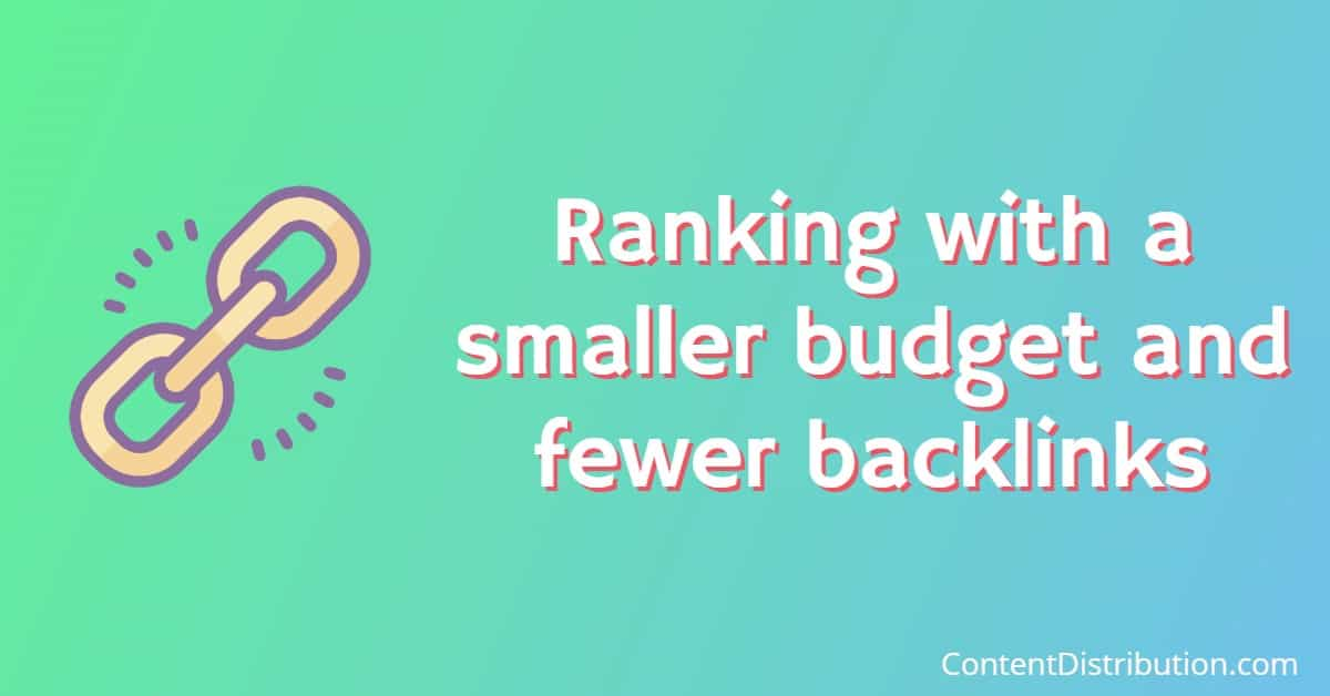 rank with less backlinks than the competition